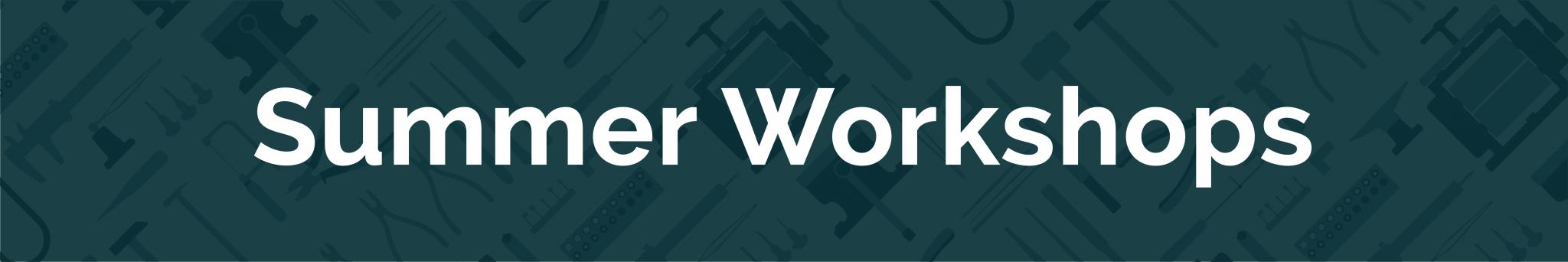 2021 Summer workshops banner
