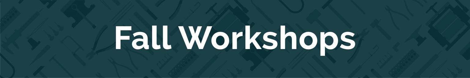 2021 Fall workshops banner